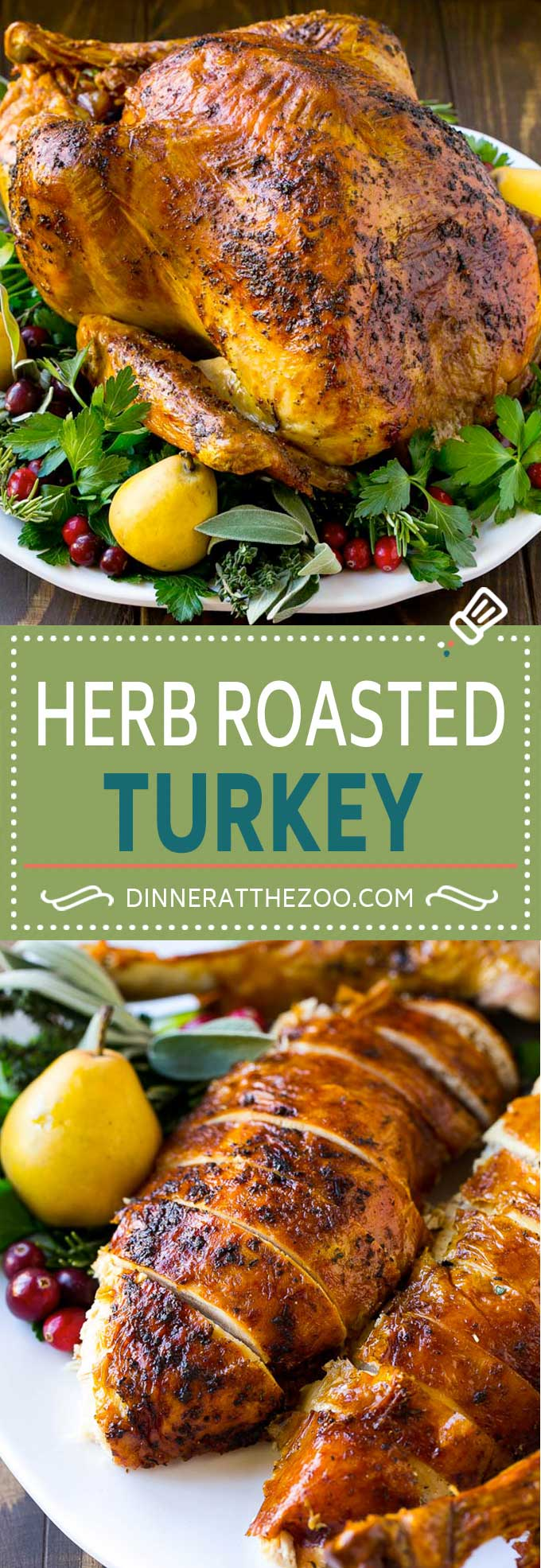 Herb Roasted Turkey Recipe | Baked Turkey | Thanksgiving Turkey | Christmas Turkey | Holiday Turkey Recipe | Butter Roasted Turkey Recipe #turkey #thanksgiving #christmas #dinner #dinneratthezoo