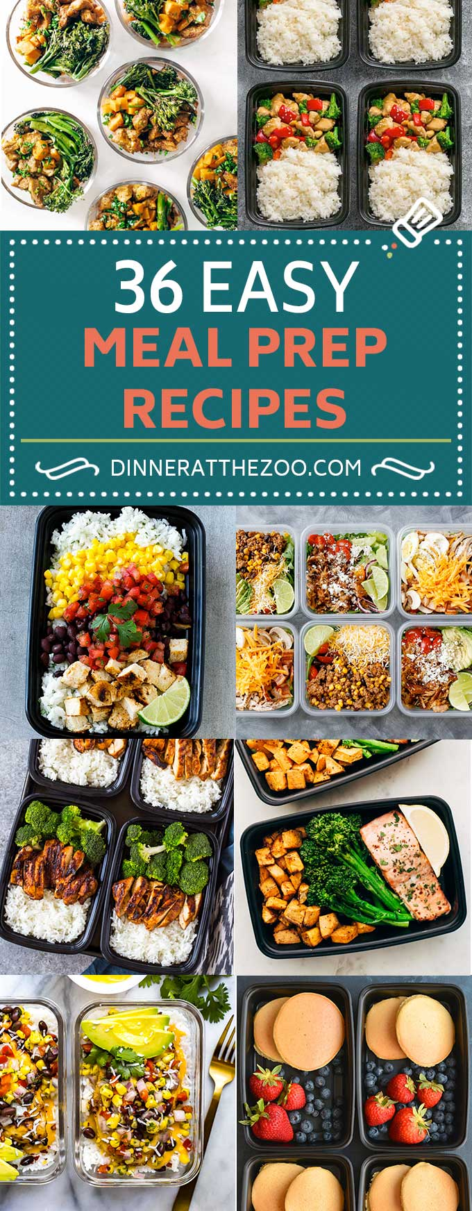 36 easy meal prep recipes - dinner at the zoo