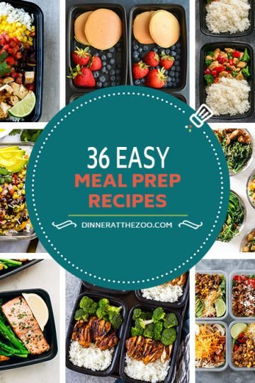 36 Easy Meal Prep Recipes