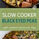 Slow Cooker Black Eyed Peas Recipe | Crock Pot Black Eyed Peas | Southern Black Eyed Peas | Black Eyed Peas with Ham | Black Eyed Peas with Sausage