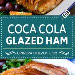 Coca Cola Ham   Coke Glazed Ham   Easter Ham   Christmas Ham   Holiday Ham Recipe