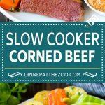 Slow Cooker Corned Beef Recipe | Crock Pot Corned Beef | Corned Beef and Cabbage #beef #cornedbeef #cabbage #potatoes #carrots #stpatricksday #irish #dinneratthezoo