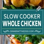 Slow Cooker Whole Chicken | Slow Cooker Rotisserie Chicken | Crock Pot Roasted Chicken | Crock Pot Whole Chicken