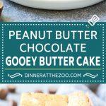 Peanut Butter Chocolate Gooey Butter Cake Recipe | Gooey Butter Cake | Peanut Butter Cake | Chocolate Peanut Butter Cake #cake #butter #peanutbutter #chocolate #dessert #dinneratthezoo