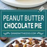 Chocolate Peanut Butter Pie Recipe | Peanut Butter Cup Pie | Peanut Butter Pie | No Bake Pie #chocolate #peanutbutter #pie #nobake #dessert #dinneratthezoo