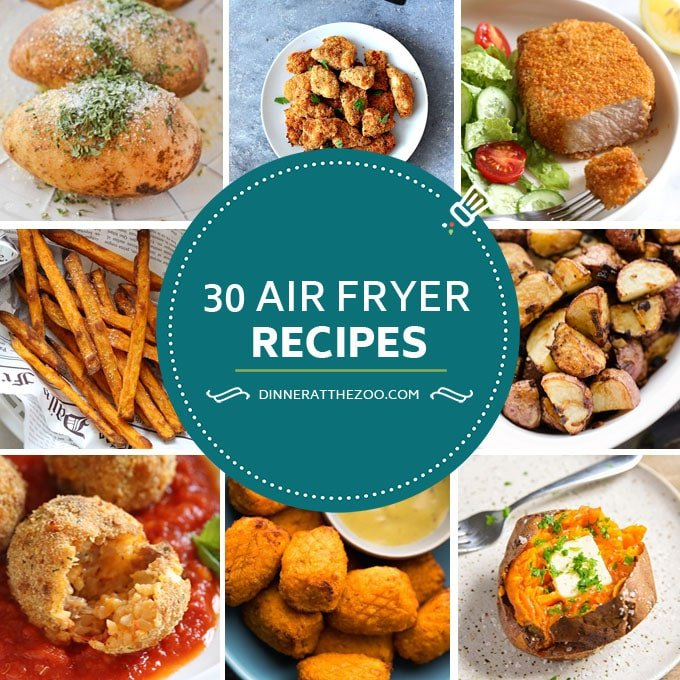 30 Air Fryer Recipes
