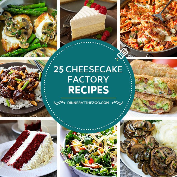 25 Cheesecake Factory Recipes