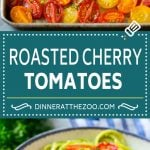 Roasted Cherry Tomatoes Recipe   Roasted Tomatoes #tomatoes #sidedish #glutenfree #cleaneating #healthy #dinner #dinneratthezoo