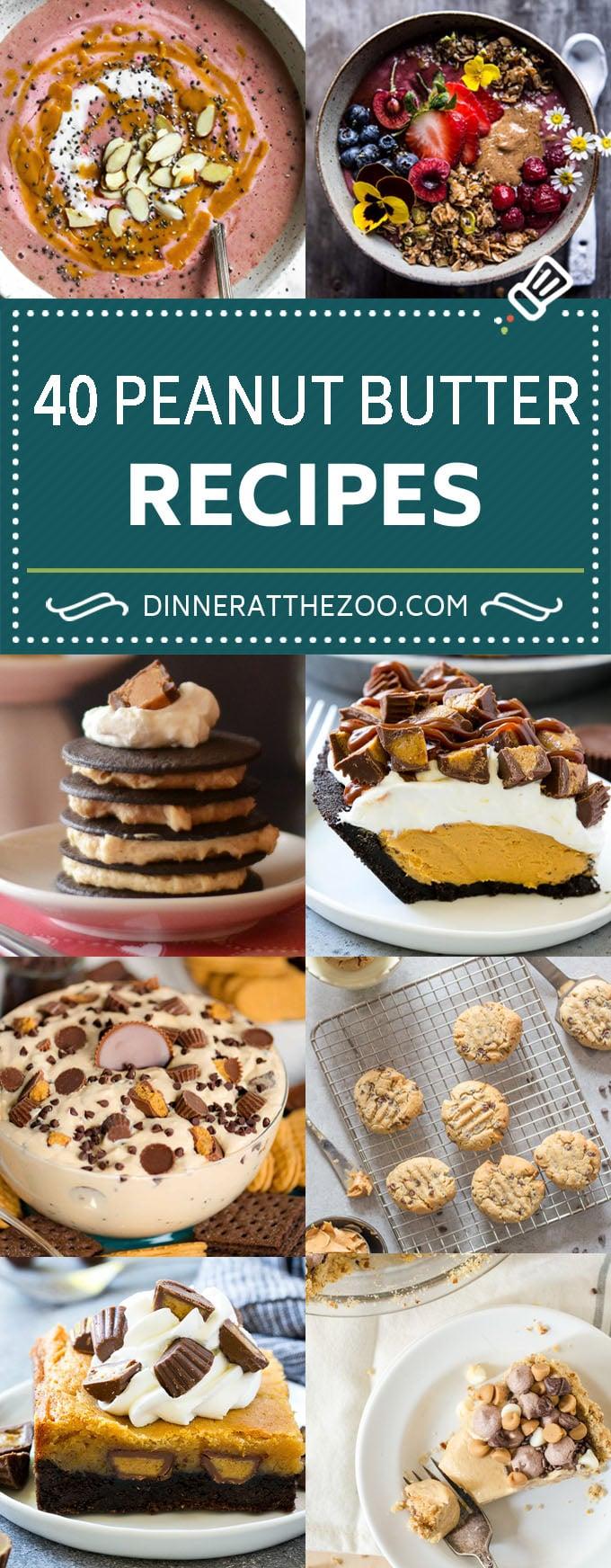 40 Peanut Butter Recipes | Peanut Butter Desserts #peanutbutter #dessert #dinneratthezoo
