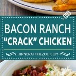 Crack Chicken Recipe | Bacon Ranch Chicken | Slow Cooker Chicken #chicken #ranch #bacon #cheese #slowcooker #crockpot #lowcarb #keto #dinner #dinneratthezoo