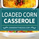 Loaded Corn Casserole Recipe | Easy Corn Casserole | Bacon Corn Casserole | Corn Pudding #corn #casserole #bacon #cheese #sidedish #thanksgiving #dinner #dinneratthezoo