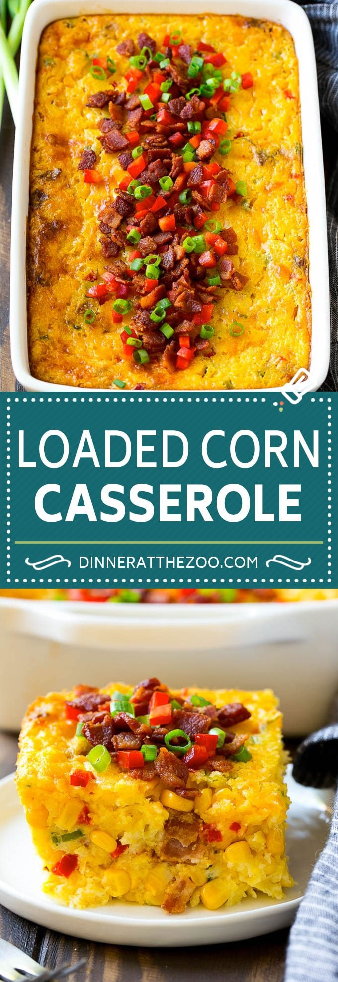 Loaded Corn Casserole Recipe | Easy Corn Casserole | Bacon Corn Casserole | Corn Pudding #corn #casserole #bacon #cheese #sidedish #thanksgiving #dinner #dinneratthezoo