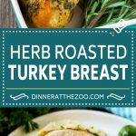 Herb Roasted Turkey Breast Recipe | Roasted Turkey Recipe | Thanksgiving Turkey #turkey #thanksgiving #dinner #glutenfree #dinneratthezoo #garlic #butter