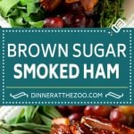 Brown Sugar Smoked Ham Recipe | Holiday Ham Recipe | Brown Sugar Glazed Ham #ham #christmas #thanksgiving #easter #smoker #dinner #brownsugar #dinneratthezoo #glutenfree