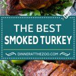 Smoked Turkey Recipe | Thanksgiving Turkey | Holiday Turkey #turkey #thanksgiving #christmas #dinner #dinneratthezoo #smoker