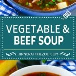 Vegetable Beef Soup Recipe | Beef Vegetable Soup | Beef Soup #beef #veggies #soup #dinner #glutenfree #dinneratthezoo