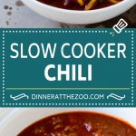 Slow Cooker Chili Recipe | Crock Pot Chili | Beef Chili | Beef and Bean Chili #chili #soup #beef #slowcooker #crockpot #dinner #dinneratthezoo