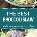 Bacon Broccoli Slaw Recipe | Coleslaw Recipe | Broccoli Slaw #broccoli #slaw #salad #apple #bacon #sidedish #lunch #dinneratthezoo