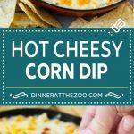 Corn Dip Recipe   Hot Cheese Dip   Bacon Dip #corn #dip #bacon #cheese #appetizer #snack #dinneratthezoo
