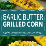 Grilled Corn on the Cob Recipe | Corn Recipe #corn #grilling #summer #sidedish #dinner #dinneratthezoo