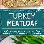 Turkey Meatloaf Recipe | Healthy Meatloaf #meatloaf #turkey #dinner #dinneratthezoo
