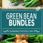 Green Bean Bundles Recipe | Bacon Wrapped Green Beans | Green Beans with Bacon | Green Beans Recipe #bacon #greenbeans #sidedish #dinner #dinneratthezoo