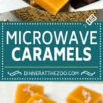 Microwave Caramels Recipe | Homemade Caramels #caramel #candy #dessert #christmas #dinneratthezoo