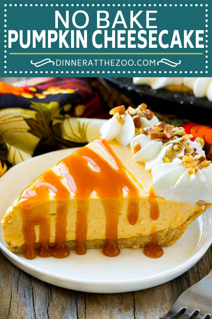 No Bake Pumpkin Cheesecake Recipe | Pumpkin Cheesecake | No Bake Cheesecake | Thanksgiving Dessert | Pumpkin Dessert #dessert #cheesecake #pumpkin #fall #thanksgiving #dinneratthezoo