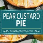 Pear Custard Pie Recipe | Pear Pie #pears #fall #pie #dessert #dinneratthezoo