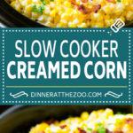 Slow Cooker Creamed Corn Recipe | Easy Creamed Corn Recipe | Slow Cooker Creamed Corn with Bacon | Southern Creamed Corn #corn #bacon #sidedish #slowcooker #crockpot #dinneratthezoo