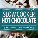 Slow Cooker Hot Chocolate Recipe | Homemade Hot Chocolate | Slow Cooker Hot Cocoa | Crock Pot Hot Chocolate #drink #chocolate #cocoa #slowcooker #crockpot #dinneratthezoo