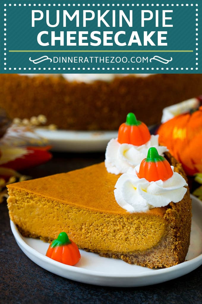 Pumpkin Pie Cheesecake Recipe | Pumpkin Cheesecake #cake #cheesecake #pumpkin #fall #thanksgiving #dessert #dinneratthezoo