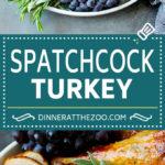 Spatchcock Turkey   Roasted Turkey   Thanksgiving Turkey #turkey #thanksgiving #dinner #fall #christmas #dinneratthezoo