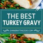Turkey Gravy Recipe #turkey #gravy #sauce #thanksgiving #dinner #dinneratthezoo