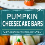 Pumpkin Cheesecake Bars Recipe | Pumpkin Cheesecake #pumpkin #cheesecake #baking #dessert #fall #thanksgiving #dinneratthezoo