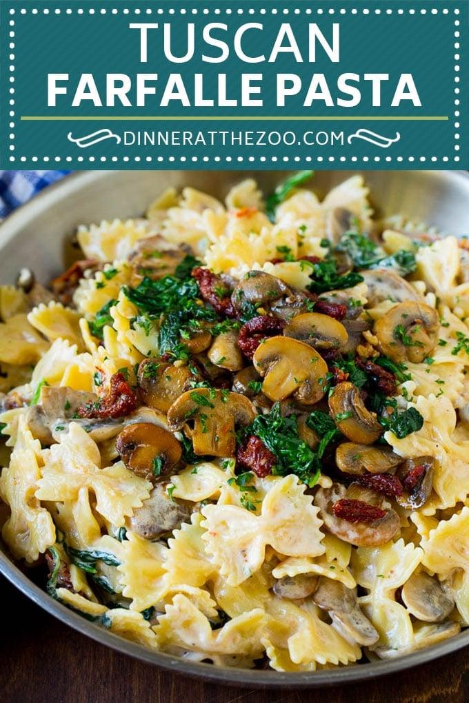 Tuscan Farfalle Pasta Recipe #pasta #cheese #spinach #mushrooms #dinner #dinneratthezoo