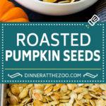 Roasted Pumpkin Seeds #pumpkin #pumpkinseeds #fall #halloween #snack #healthy #dinneratthezoo