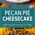 Pecan Pie Cheesecake | Pecan Cheesecake #cake #cheesecake #dessert #dinneratthezoo #thanksgiving
