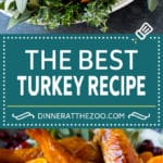 The Best Turkey Recipe | How to Cook a Turkey #turkey #thanksgiving #dinner #fall #christmas #dinneratthezoo