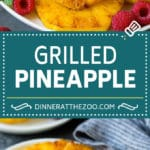 Brown sugar grilled pineapple is a quick and easy side dish or dessert!